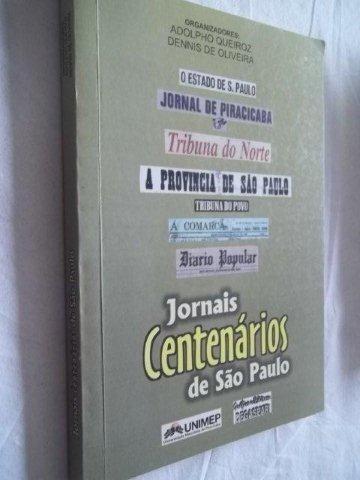 Livro - Jornais Centenarios De São Paulo - Literatura
