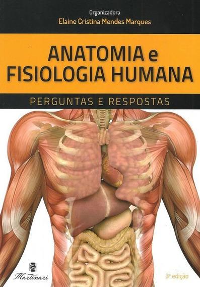Livro - Anatomia E Fisiologia Humana Perguntas E Respostas