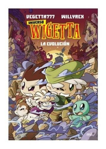 Imagen 1 de 2 de Libro Universo Wigetta 2 La Evolución - Vegetta777 Willyrex