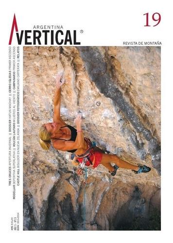 Revista Vertical Numero 19  Escalada Montañismo Alta Montaña
