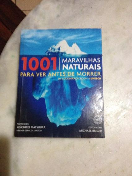 Livro 1001 Maravilhas Naturais Para Ver Antes De Morrer