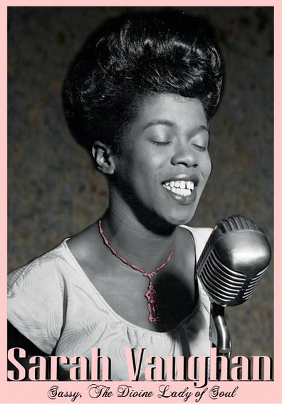 Sarah Vaughan - Sassy, The Divine Lady Of Soul