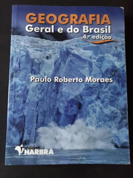 Geografia Geral E Do Brasil - Ensino Médio - Paulo R Moraes