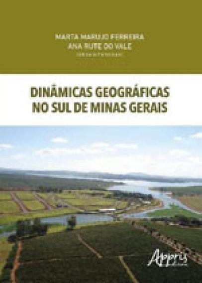 Dinamicas Geograficas No Sul De Minas Gerais