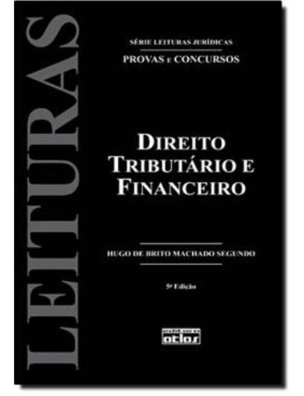 Direito Tributario E Financeiro, V.24 - 5ª Edicao