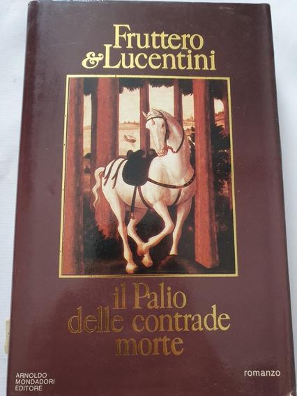 030- Il Palio Delle Contrade Morte- 1983 - Fruttero