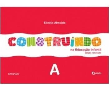 Construindo Na Educação Infantil A
