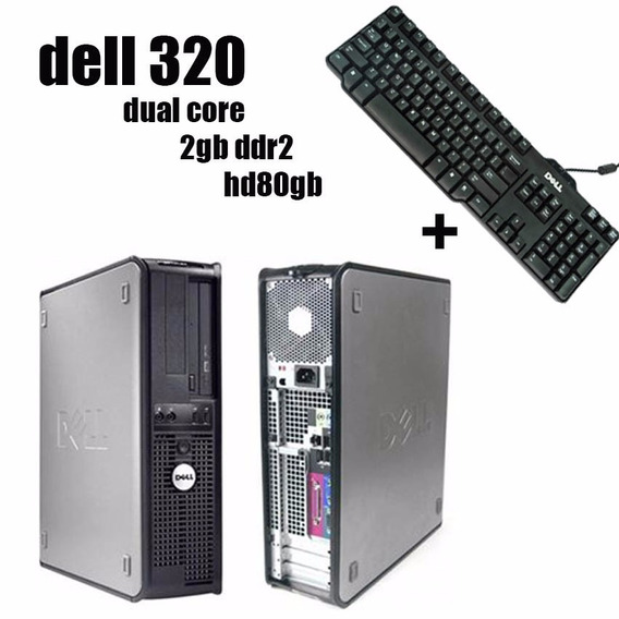 Cpu Dell 320 Dual Core 2gb Hd 80gb + Teclado Original