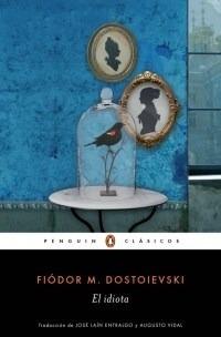 El Idiota - Dostoievski, Fiodor M.