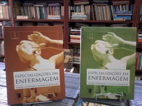 Especializacoes Em Enfermagem Vol 1 E 2 Dirce Laplaca Viana