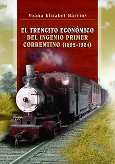Libro Corrientes Historia Ferrocarril