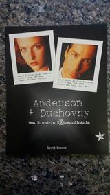 Anderson+ Duchovny Uma História Extraordinária David Bassom