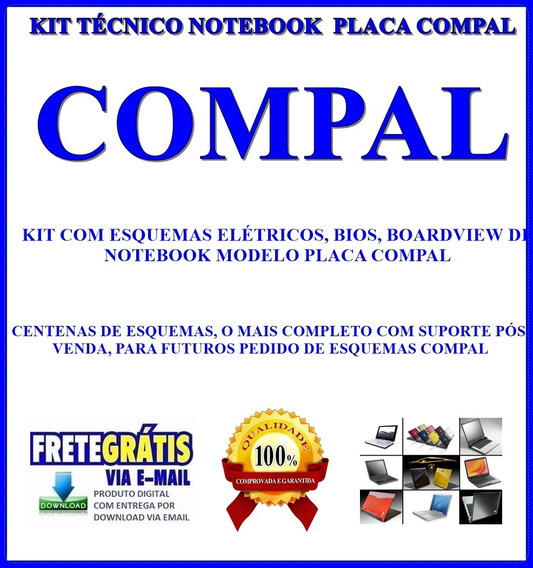 Kit Tecnico Notebook Compal, Esquemas, Bios E Boardview
