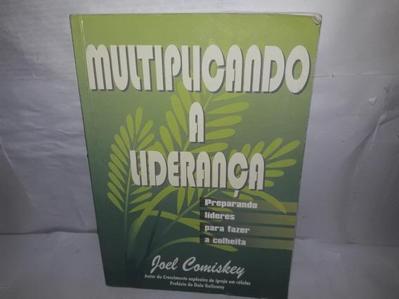 Livro Multiplicando A Liderança Joel Komiskey