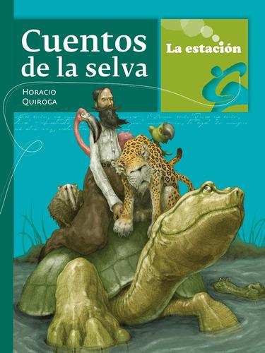 Imagen 1 de 1 de Cuentos De La Selva - Estación Mandioca -
