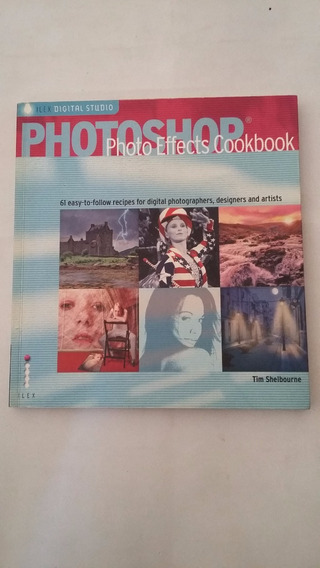 Livro Photoshop Photo Effectrs Cookbook - Importado