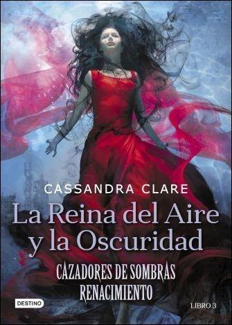 Libro La Reina Del Aire Y La Oscuridad - Cassandra Clare