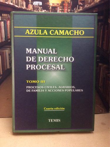 Imagen 1 de 4 de Manual De Derecho Procesal - Azula Camacho - Tomo 3 - Temis
