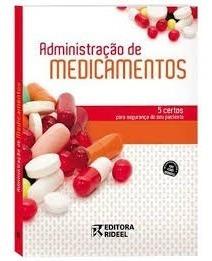 Livro Administraçao De Medicamentos 5 Certos 2°ed-promoção