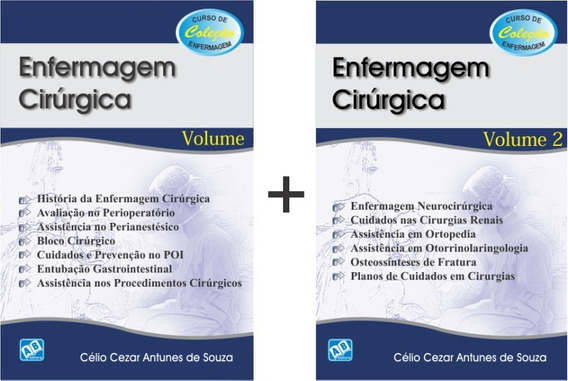 Enfermagem Cirúrgica Vol 1 + Enfermagem Cirúrgica Vol 2