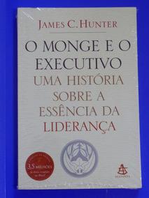 Livro O Monge E O Executivo James Hunter Lacrado