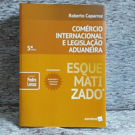 Frete Grátis Livro Comércio Internacional Legisl Aduaneira