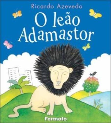 Livro O Leão Adamastor/literatura Infantil
