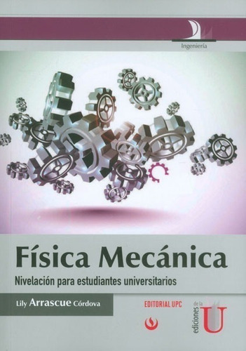 Física Mecánica. Nivelación Para Estudiantes Universitarios