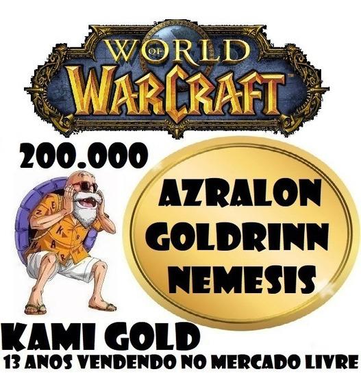 200k Gold Azralon Goldrinn Ouro Wow