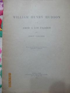 William Henry Hudson Amor A Los Pajaros Jorge Casares 1930