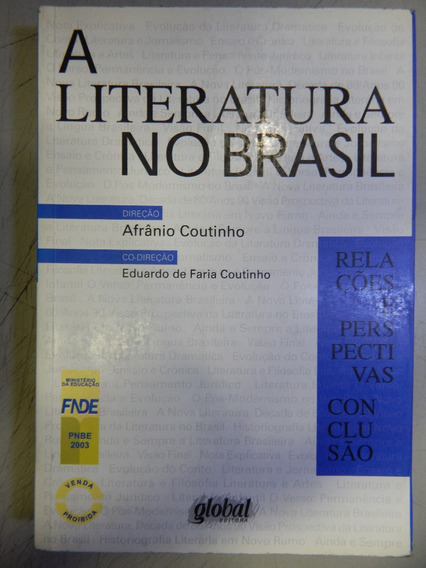 A Literatura No Brasil - Vol 06 - Relações E Perspectivas