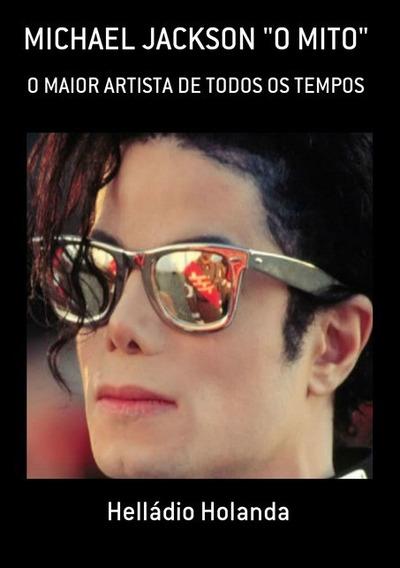 Livro Novo 2015 - Michael Jackson - O Mito