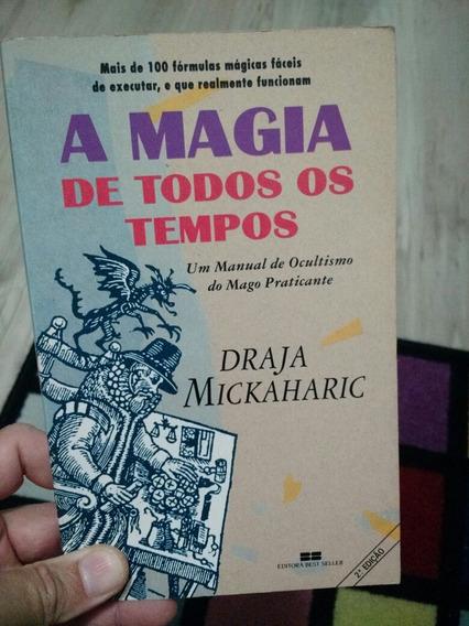 Livro A Magia De Todos Os Tempos, Manual Do Mago