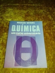 Livro Química - Um Curso Universitário - 4ª Ed - Mahan Myers