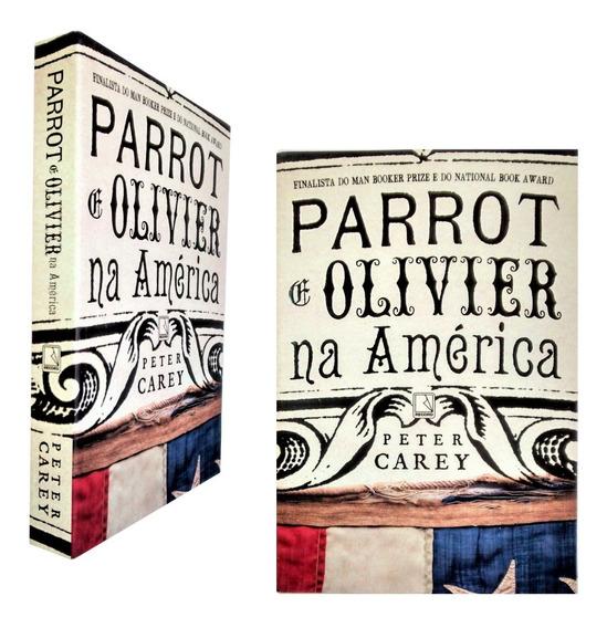 Livro Ficção Parrot E Olivier Na América Peter Carey Novo