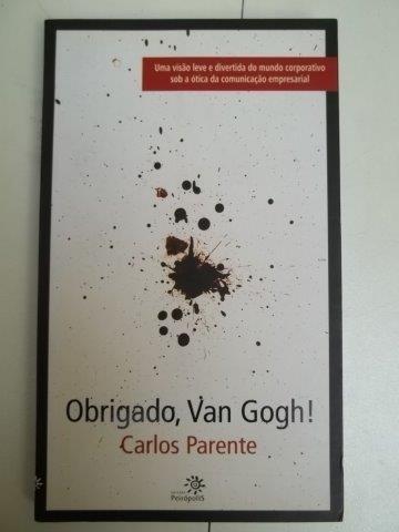 Obrigado, Van Gogh - Carlos Parente - Livro