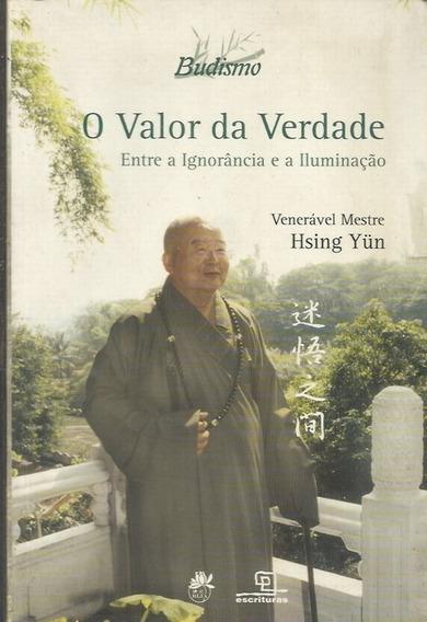 O Valor Da Verdade - Hesing Yun