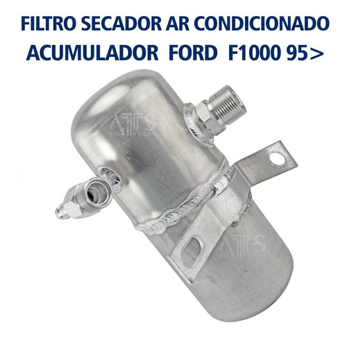 Filtro Secador Ar Condicionado Ford F1000 1995... R134a