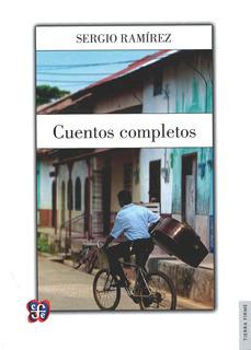 Cuentos Completos, Sergio Ramírez, Ed. Fce