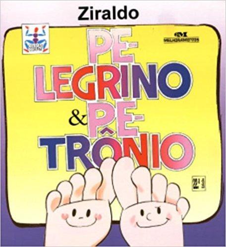 Pelegrino E Petronio - Ziraldo