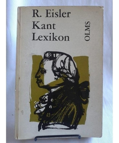 Imagen 1 de 9 de Kant Lexikon Editado Por Rudolf Eisler Olms En Aleman