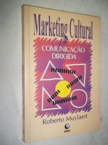 * Livros - Marketing Cultural - Comunicação Dirigida Muylaer