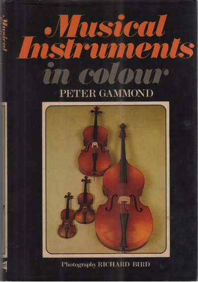 Musical Instruments In Colour - Livro - Peter Gammond