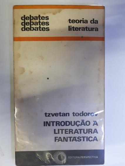Introdução A Literatura Fantastica Tzvetan Todorov