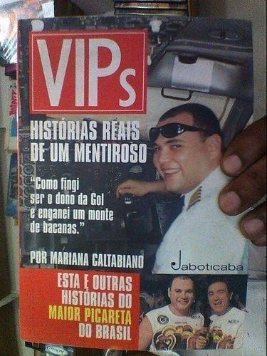 Vips - Histórias Reais De Um Mentiroso Mariana Caltabiano