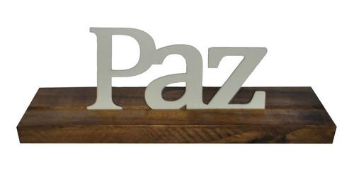 Base Maior Palavra Paz Pinus Luxo