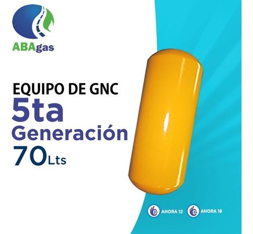 Equipo De Gnc 5ta Generacion Cil. 70lts Ahora 12 Ahora 18