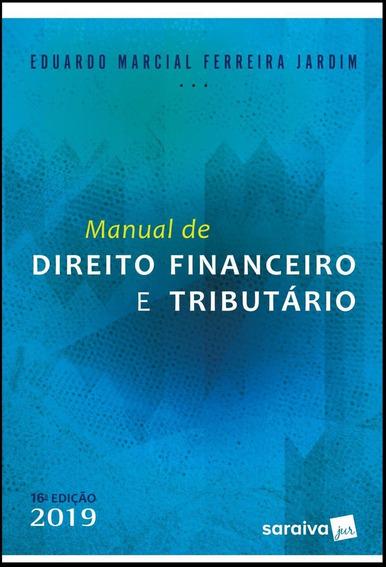 Manual De Direito Financeiro E Tributário - 10ª Ed. 2019