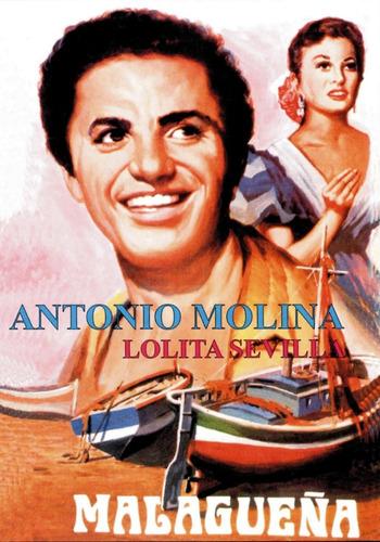 Malagueña - Antonio Molina, Lolita Sevilla, Jose Prada