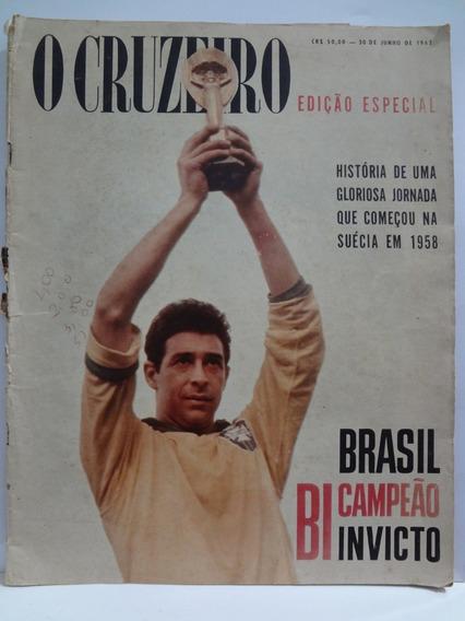 Revista O Cruzeiro Edição Especial Brasil Bi Campeão Invicto